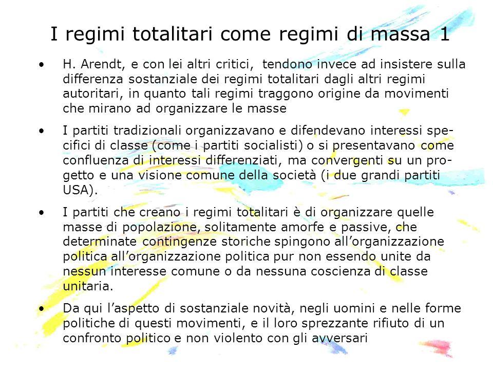 I regimi totalitari come regimi di massa 1