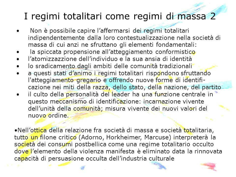 I regimi totalitari come regimi di massa 2