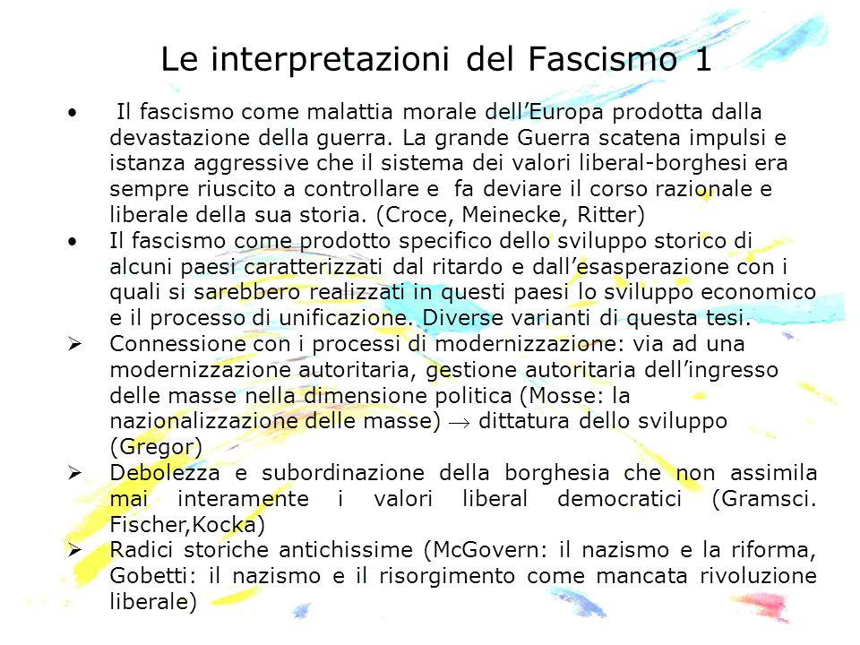 Le interpretazioni del Fascismo 1