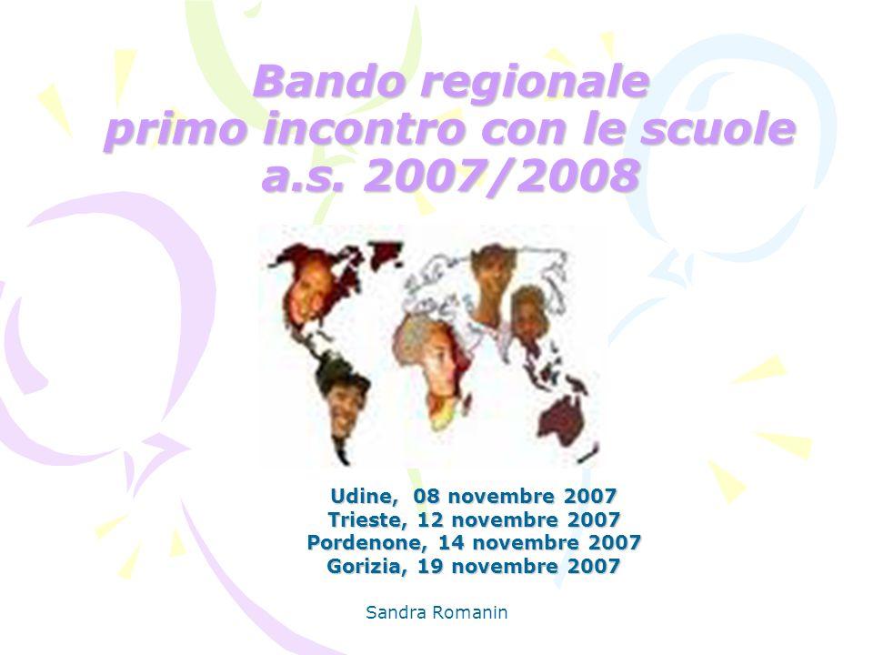 Bando regionale primo incontro con le scuole a.s. 2007/2008