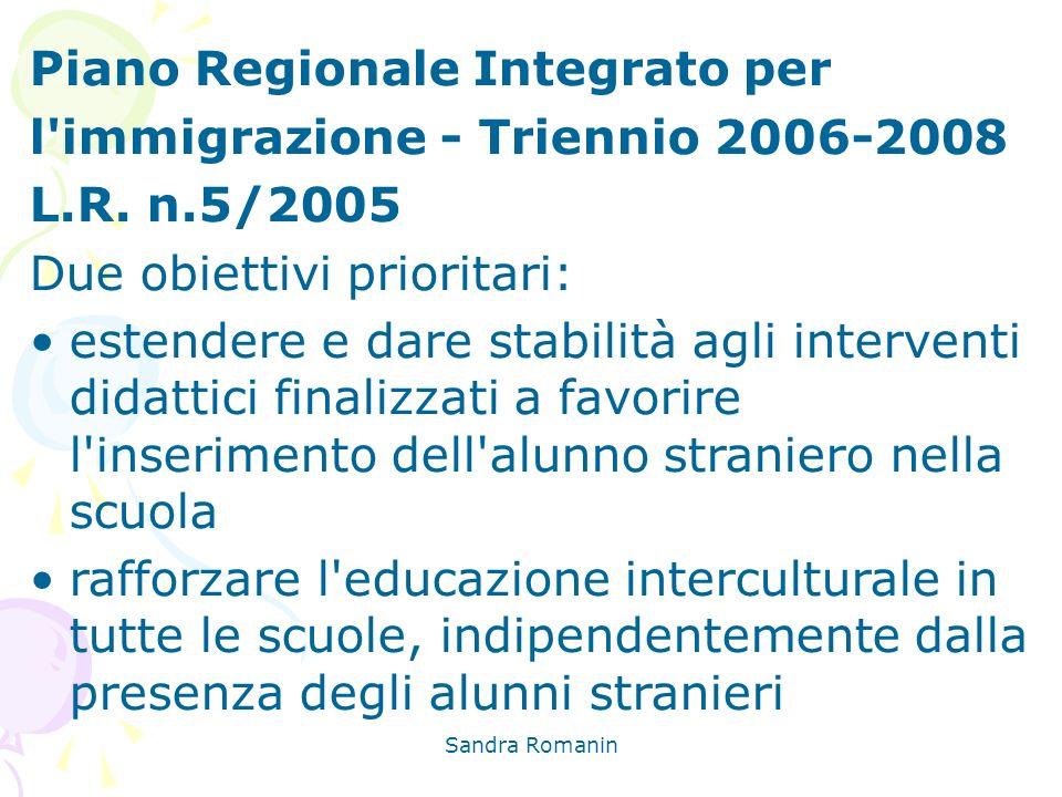 Piano Regionale Integrato per l immigrazione - Triennio 2006-2008