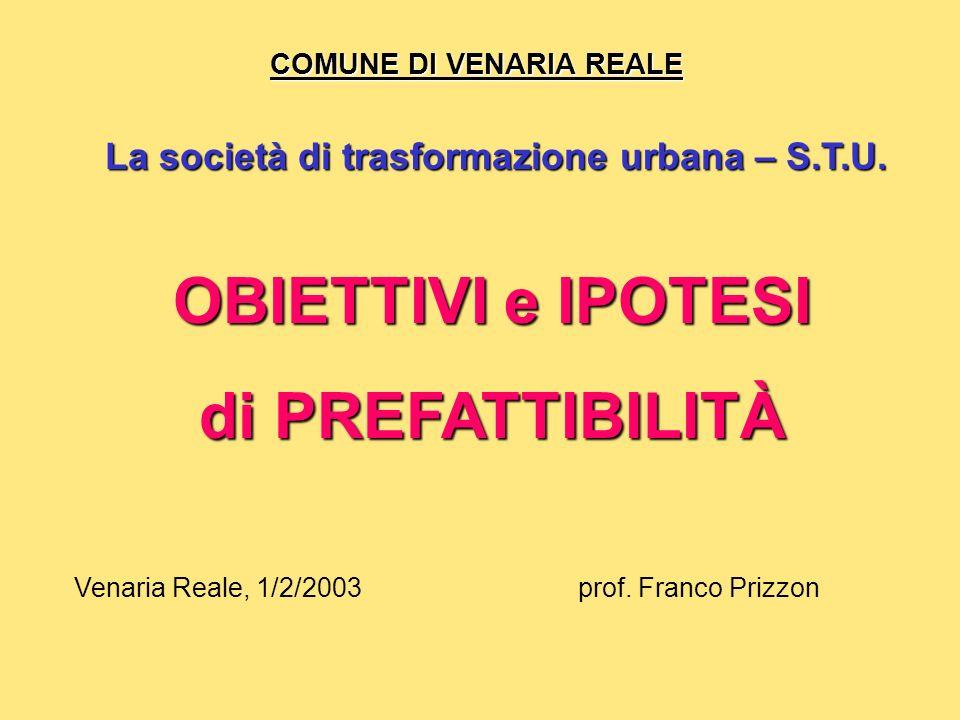COMUNE DI VENARIA REALE La società di trasformazione urbana – S.T.U.