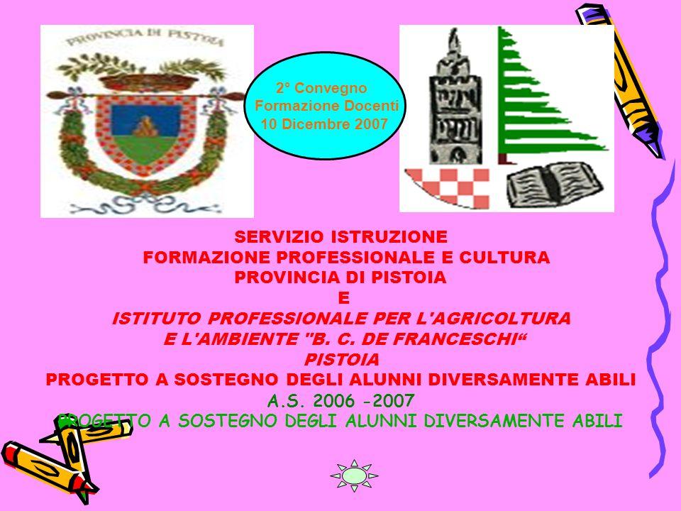 FORMAZIONE PROFESSIONALE E CULTURA PROVINCIA DI PISTOIA E