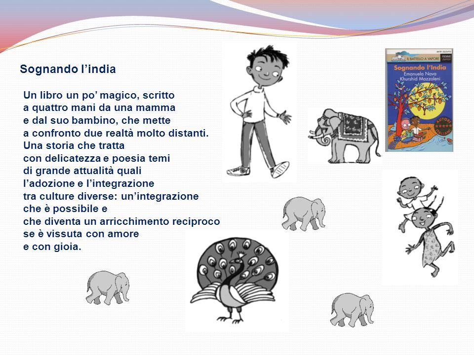 Sognando l'india Un libro un po' magico, scritto