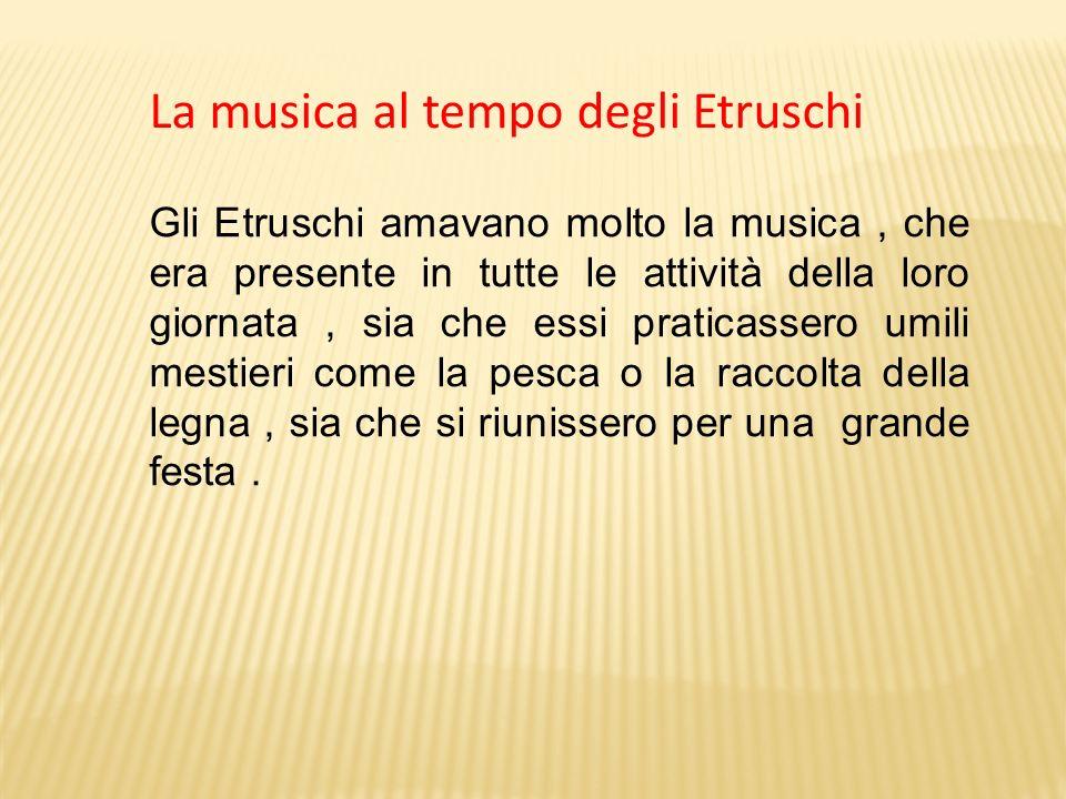 La musica al tempo degli Etruschi