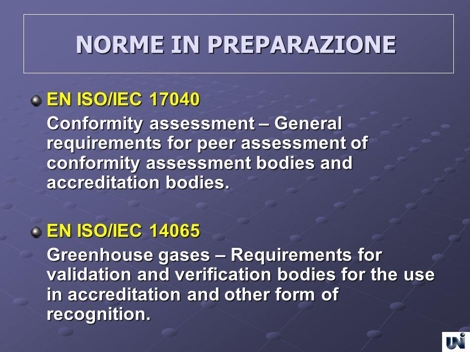 NORME IN PREPARAZIONE EN ISO/IEC 17040