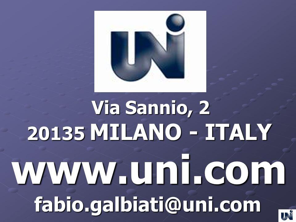 Via Sannio, 2 20135 MILANO - ITALY www.uni.com fabio.galbiati@uni.com