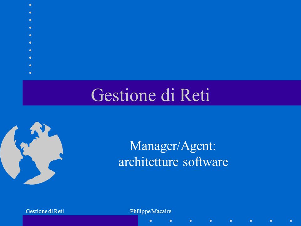 Manager/Agent: architetture software