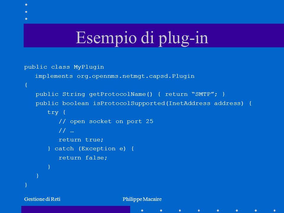 Esempio di plug-in public class MyPlugin