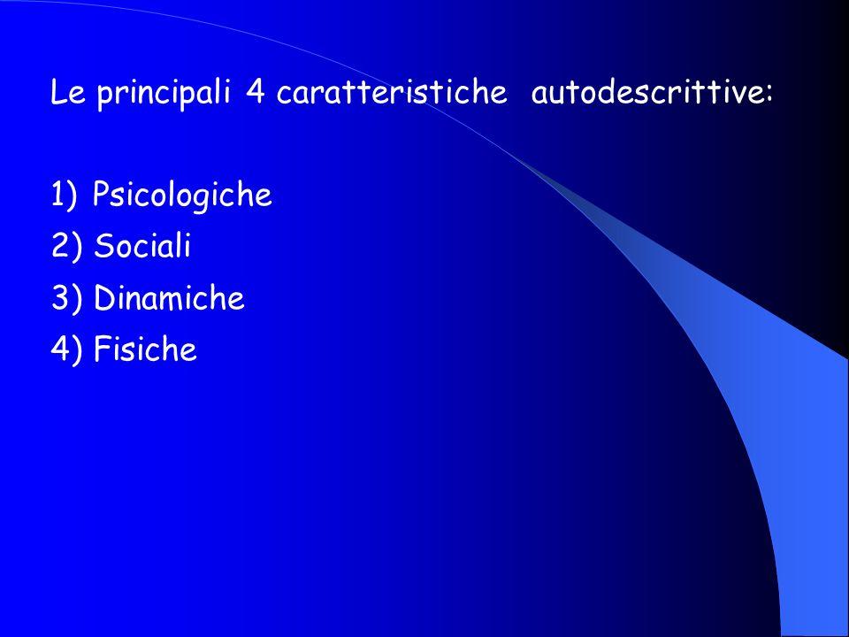 Le principali 4 caratteristiche autodescrittive: