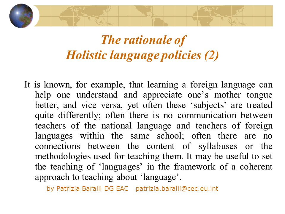 The rationale of Holistic language policies (2)