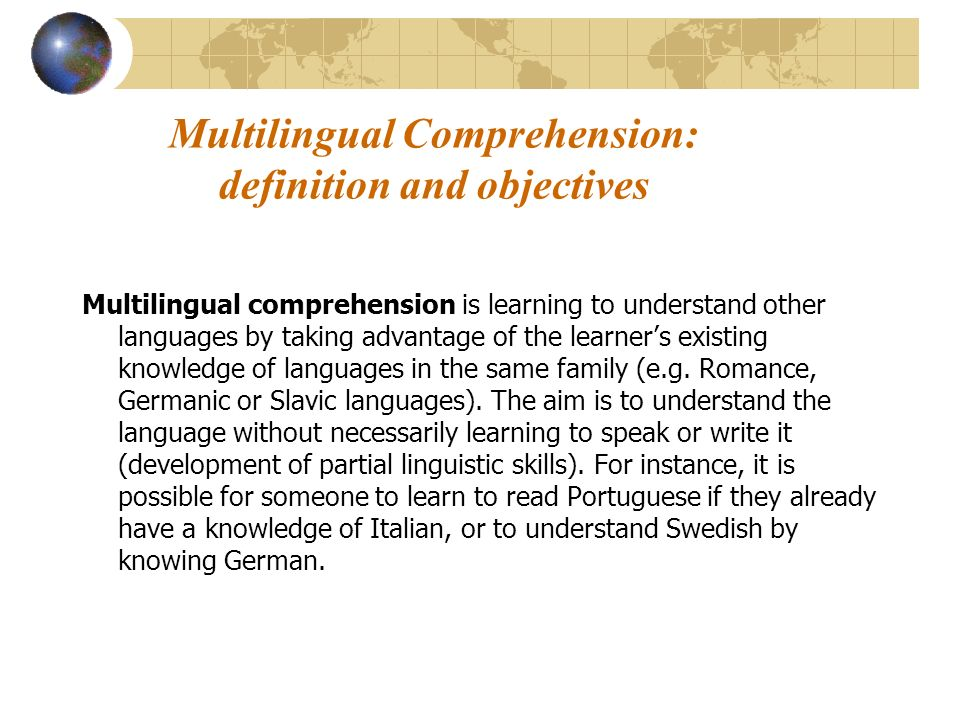 Multilingual Comprehension: definition and objectives