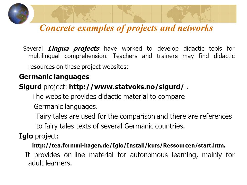Concrete examples of projects and networks