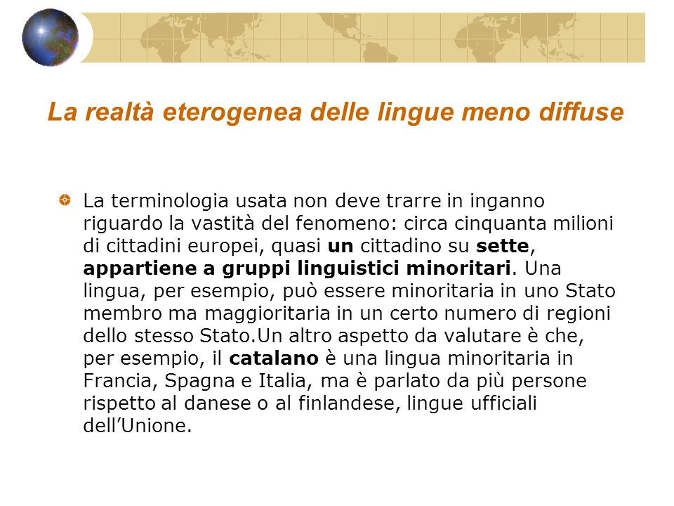 La realtà eterogenea delle lingue meno diffuse