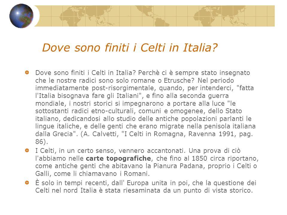 Dove sono finiti i Celti in Italia