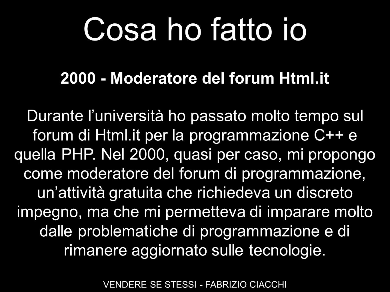 2000 - Moderatore del forum Html.it