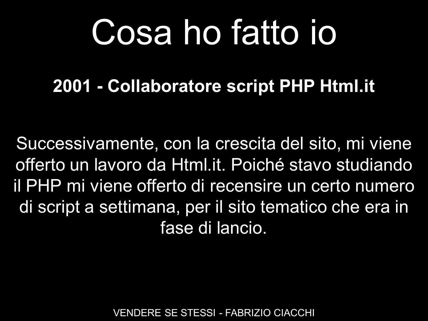 2001 - Collaboratore script PHP Html.it