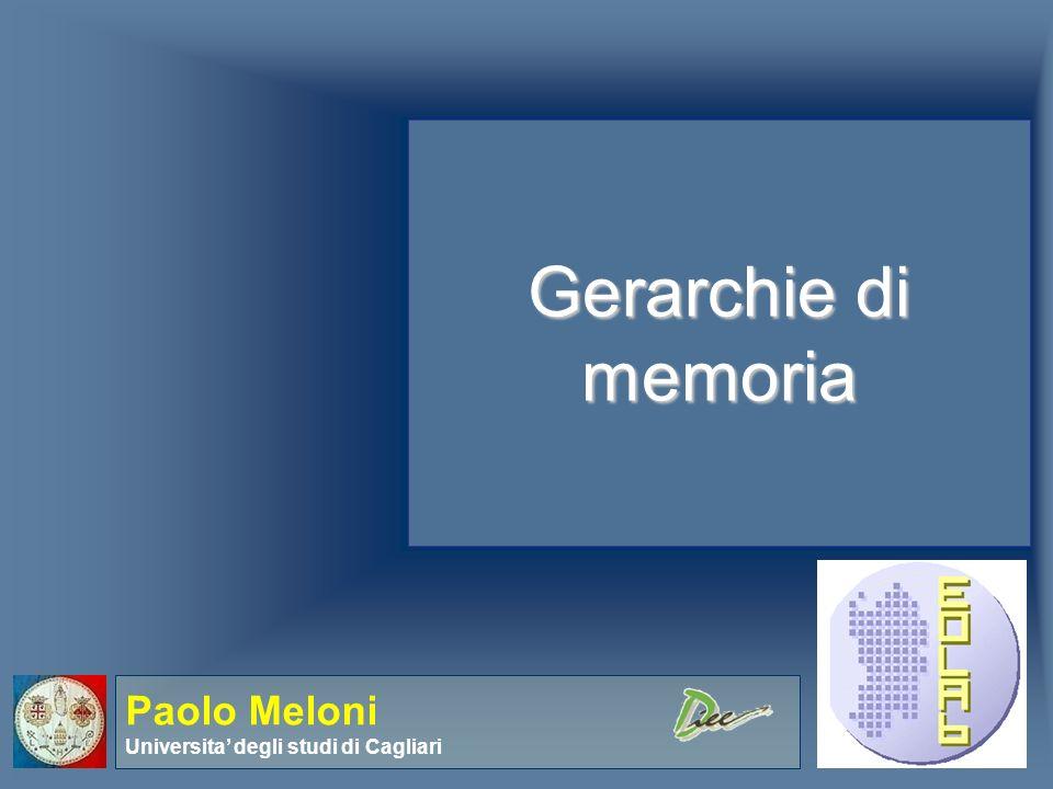 Gerarchie di memoria Paolo Meloni Universita' degli studi di Cagliari