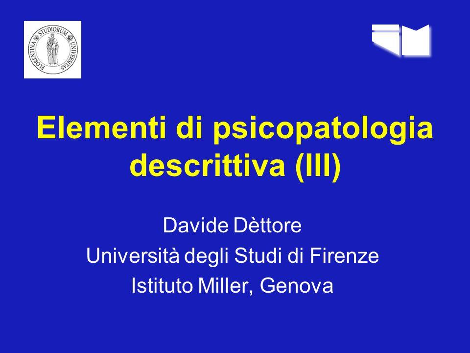 Elementi di psicopatologia descrittiva (III)