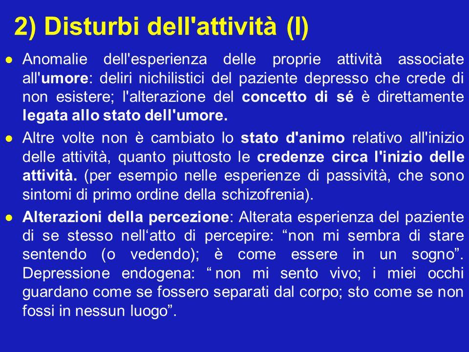 2) Disturbi dell attività (I)