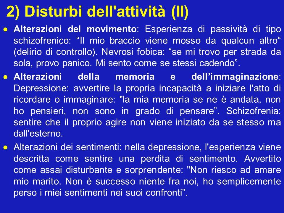 2) Disturbi dell attività (II)