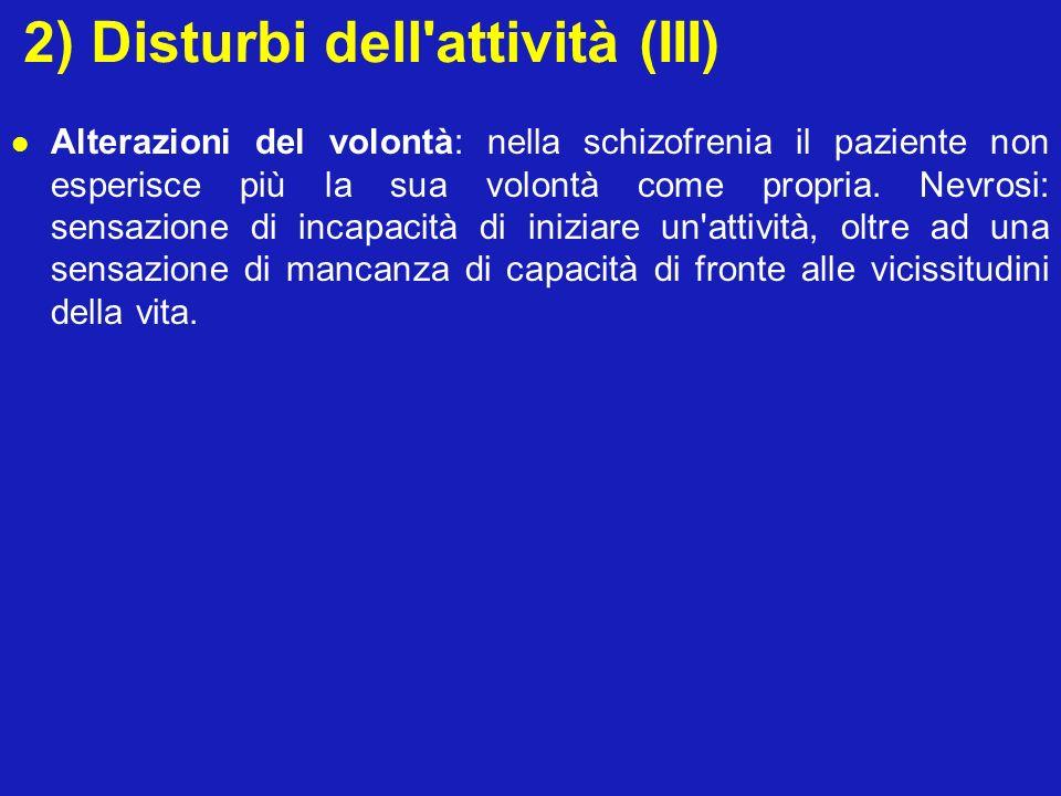 2) Disturbi dell attività (III)