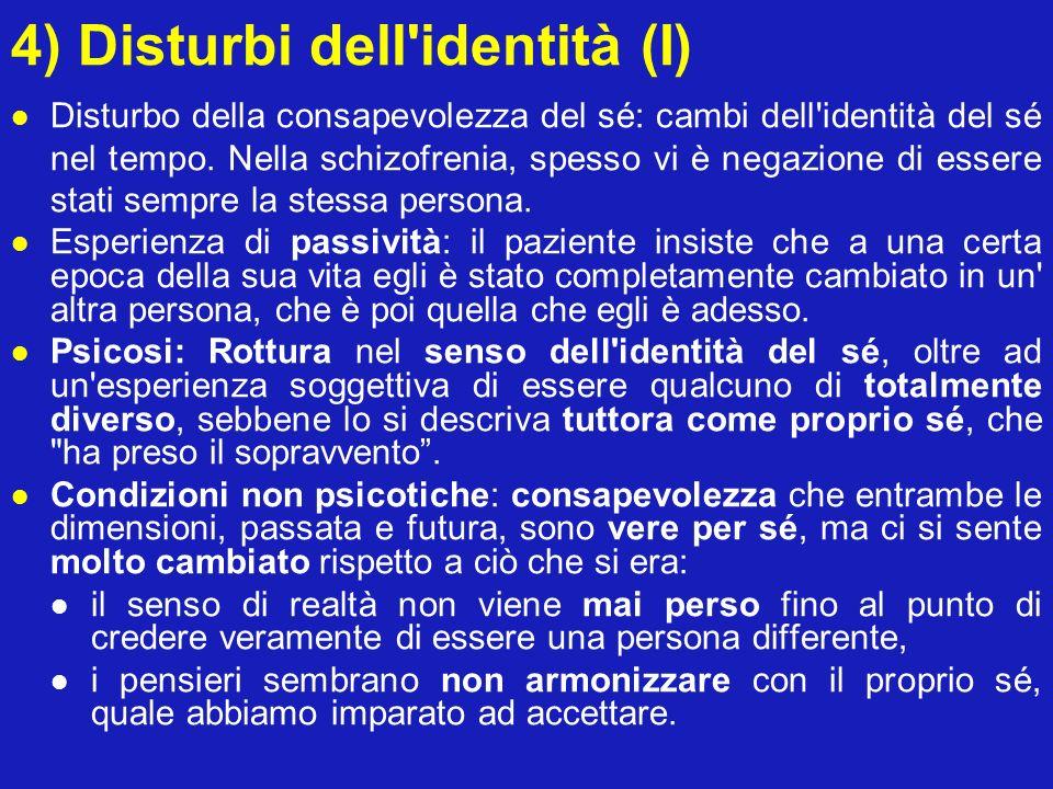 4) Disturbi dell identità (I)