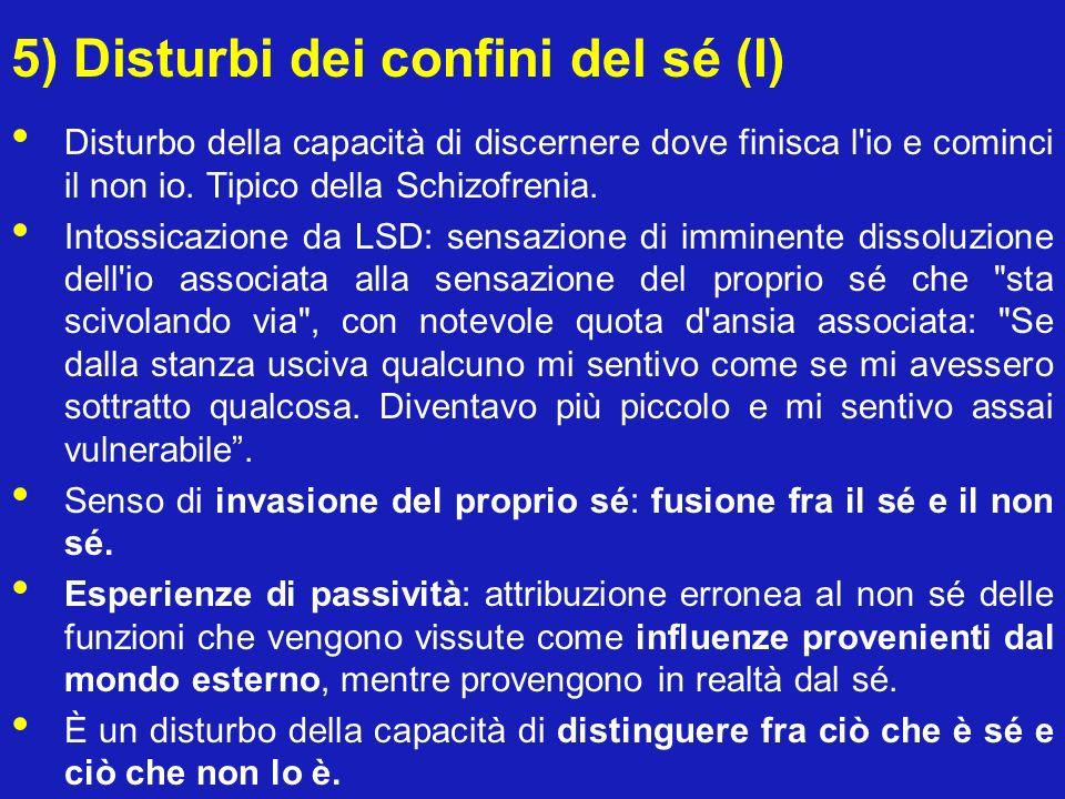 5) Disturbi dei confini del sé (I)