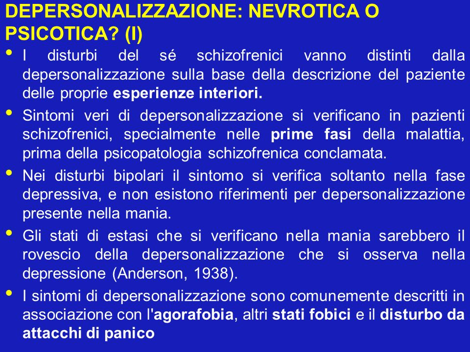 DEPERSONALIZZAZIONE: NEVROTICA O PSICOTICA (I)