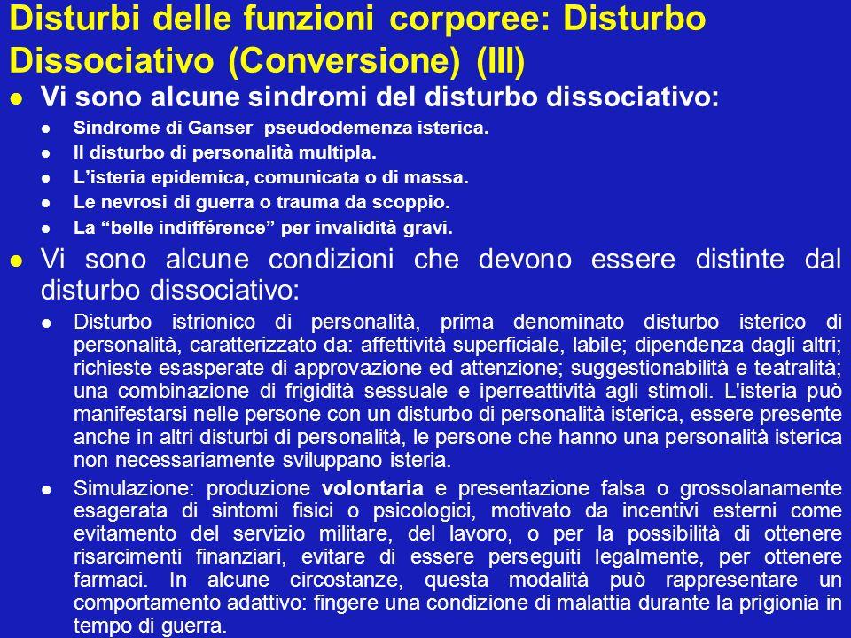 Disturbi delle funzioni corporee: Disturbo Dissociativo (Conversione) (III)