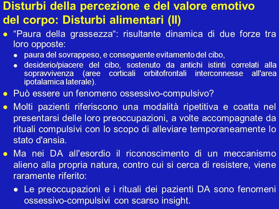 Disturbi della percezione e del valore emotivo del corpo: Disturbi alimentari (II)