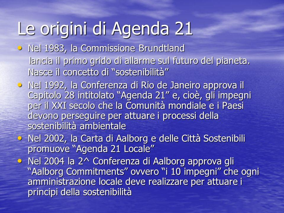 Le origini di Agenda 21 Nel 1983, la Commissione Brundtland