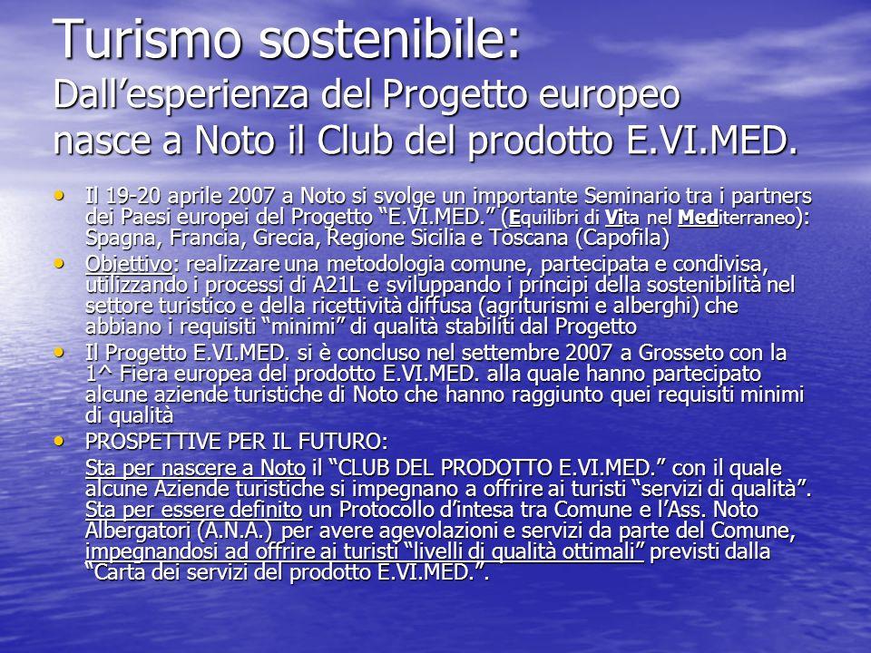 Turismo sostenibile: Dall'esperienza del Progetto europeo nasce a Noto il Club del prodotto E.VI.MED.