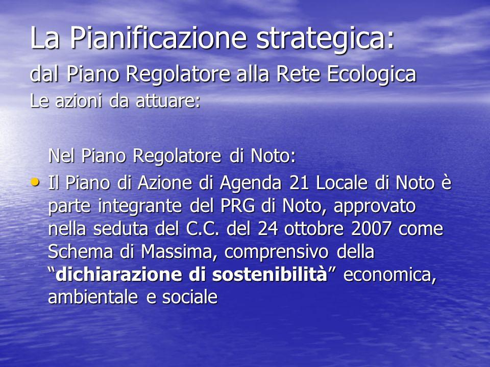 La Pianificazione strategica: dal Piano Regolatore alla Rete Ecologica