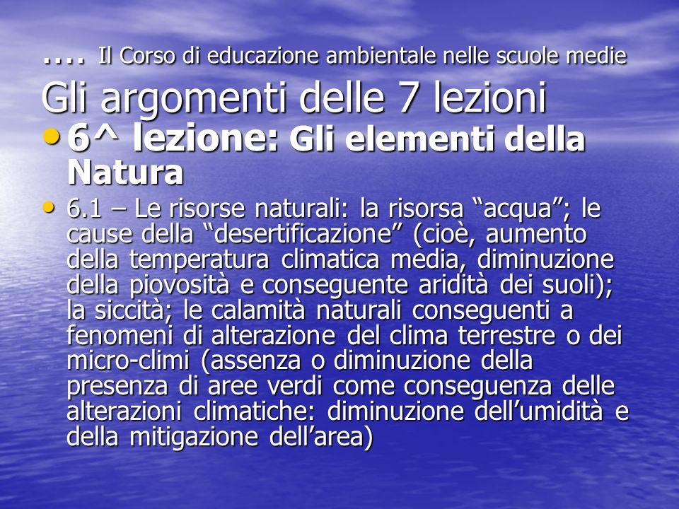 6^ lezione: Gli elementi della Natura