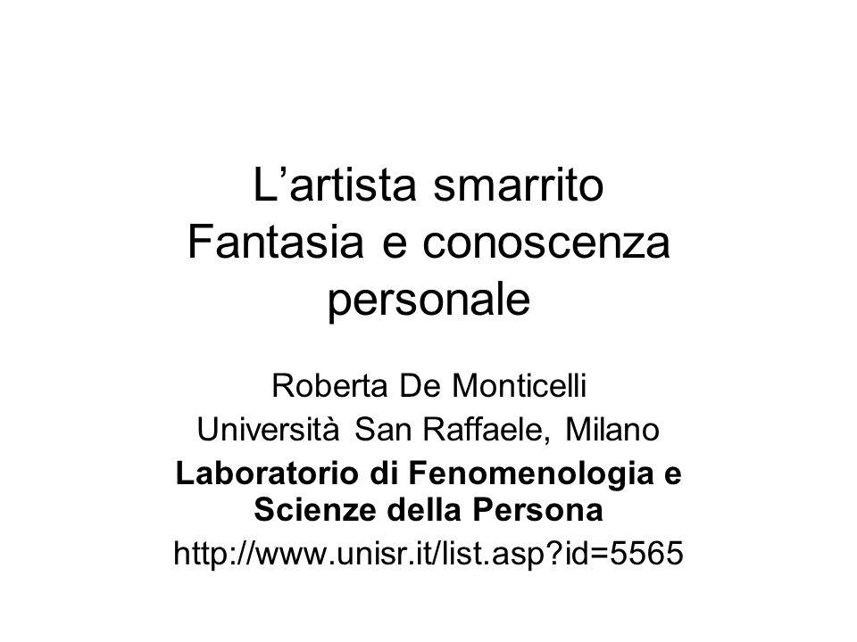 L'artista smarrito Fantasia e conoscenza personale