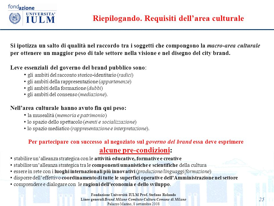 Riepilogando. Requisiti dell'area culturale