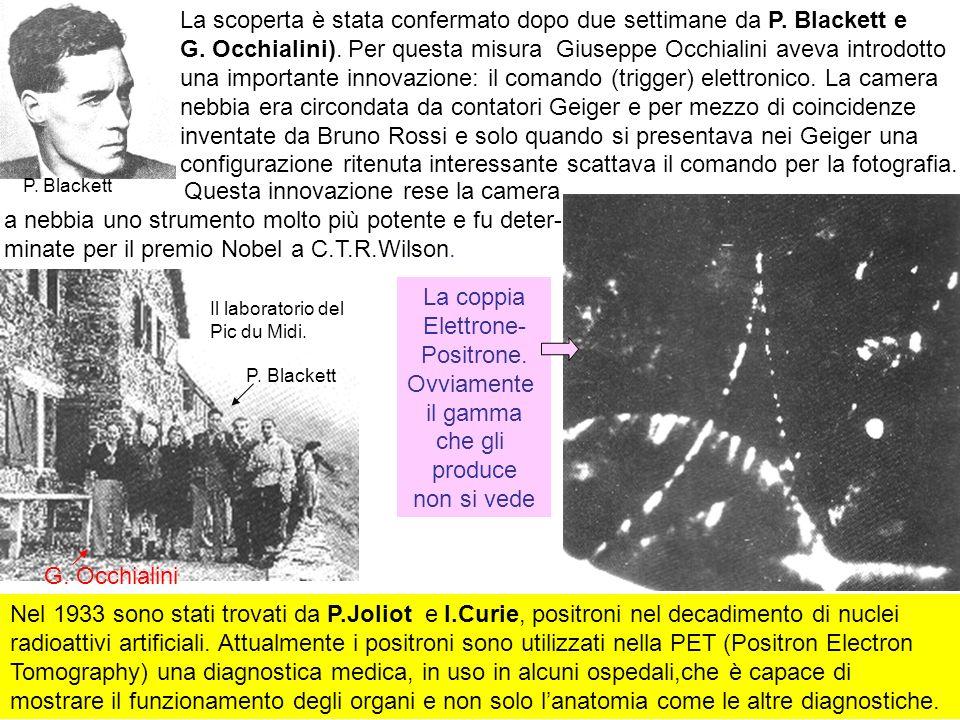 La scoperta è stata confermato dopo due settimane da P. Blackett e