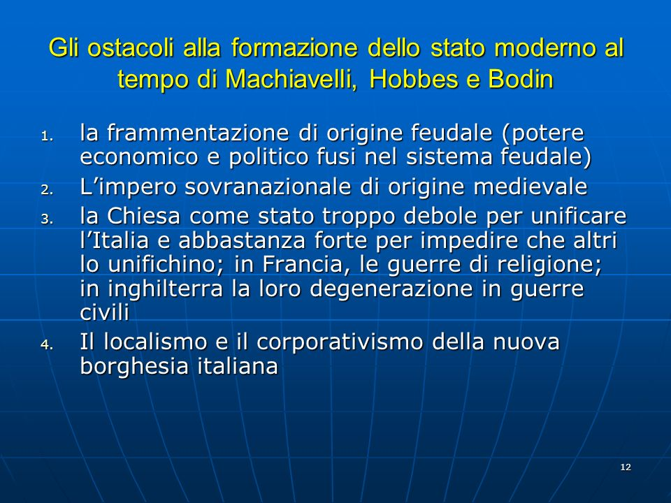 Gli ostacoli alla formazione dello stato moderno al tempo di Machiavelli, Hobbes e Bodin