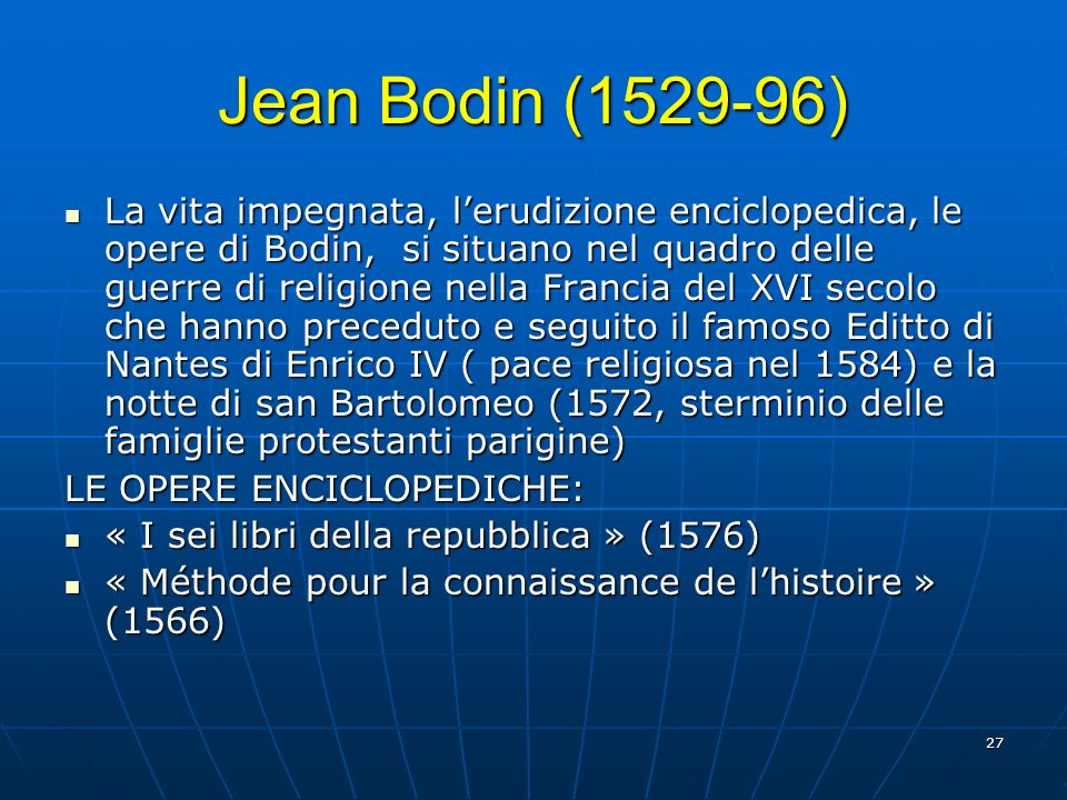 Jean Bodin (1529-96)