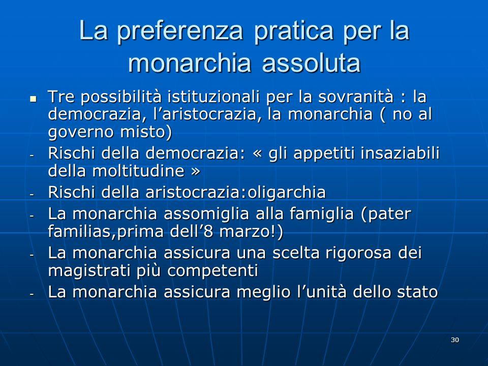 La preferenza pratica per la monarchia assoluta