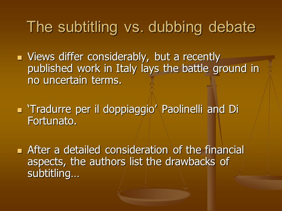The subtitling vs. dubbing debate