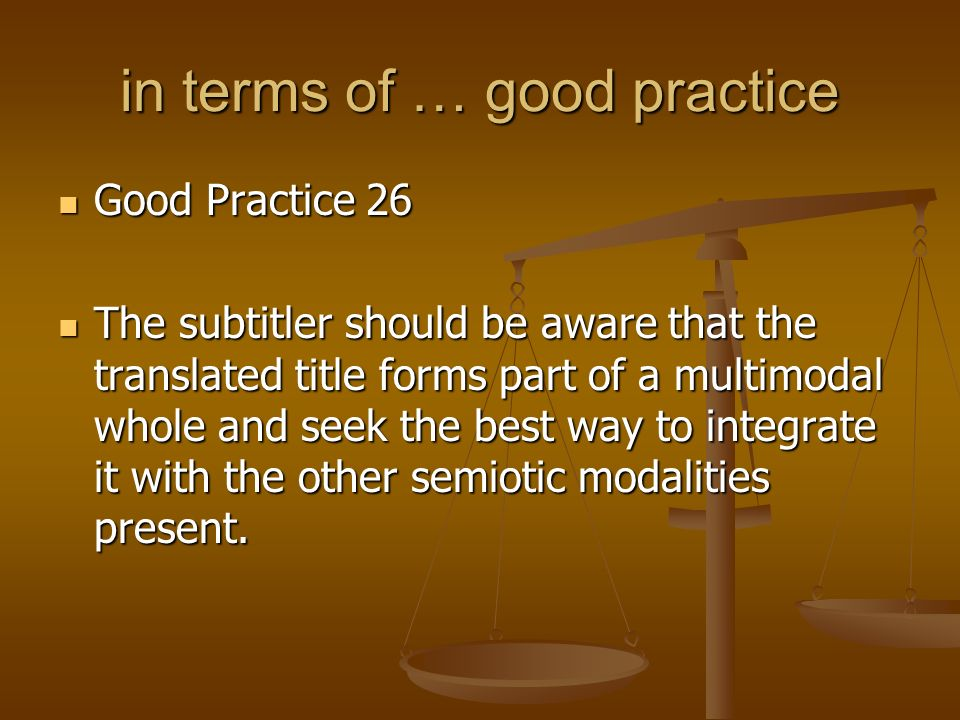 in terms of … good practice