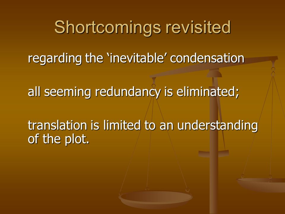 Shortcomings revisited