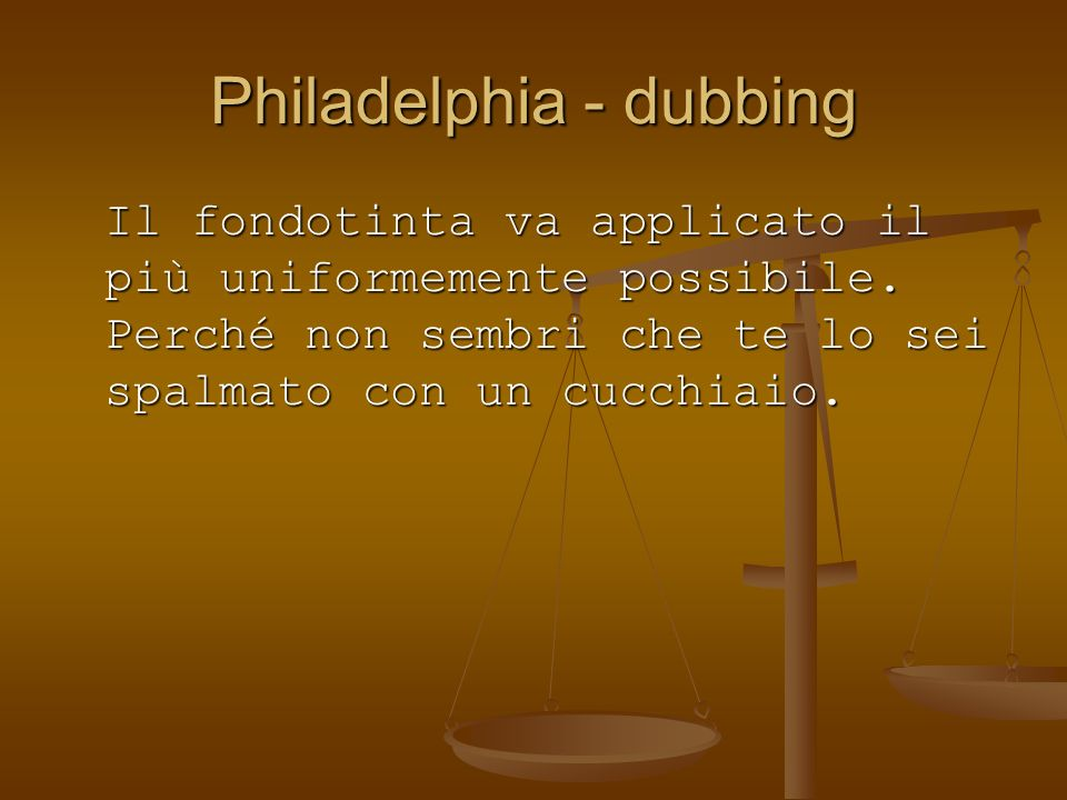 Philadelphia - dubbing