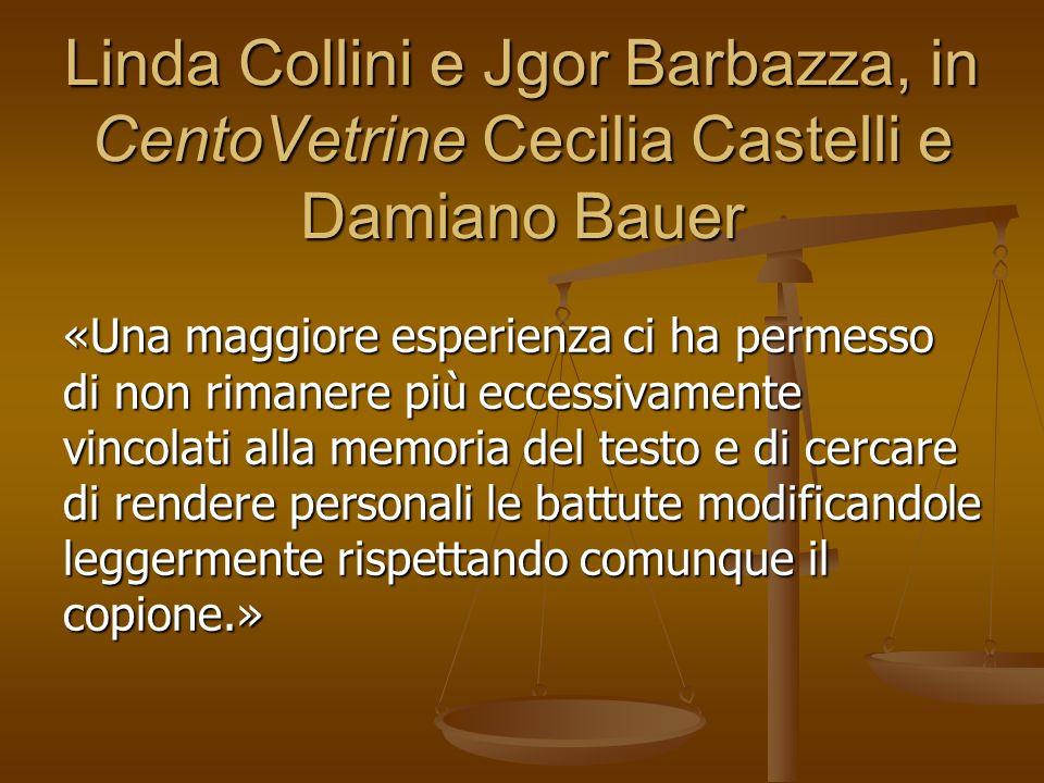 Linda Collini e Jgor Barbazza, in CentoVetrine Cecilia Castelli e Damiano Bauer