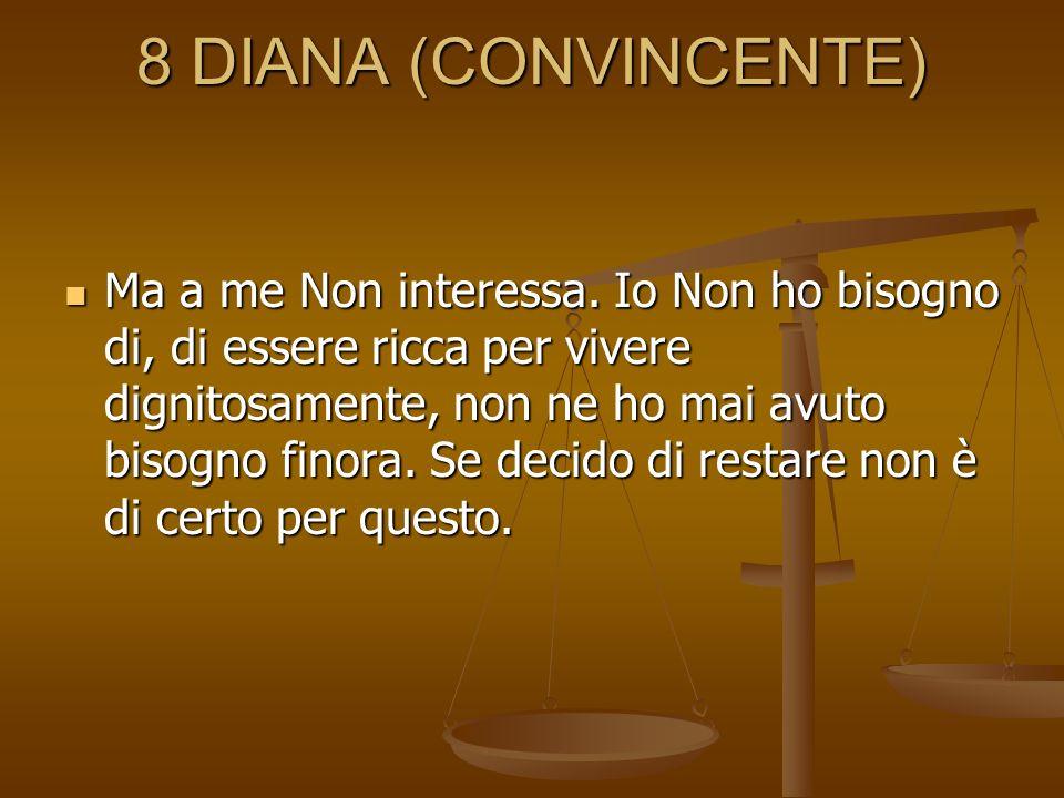 8 DIANA (CONVINCENTE)