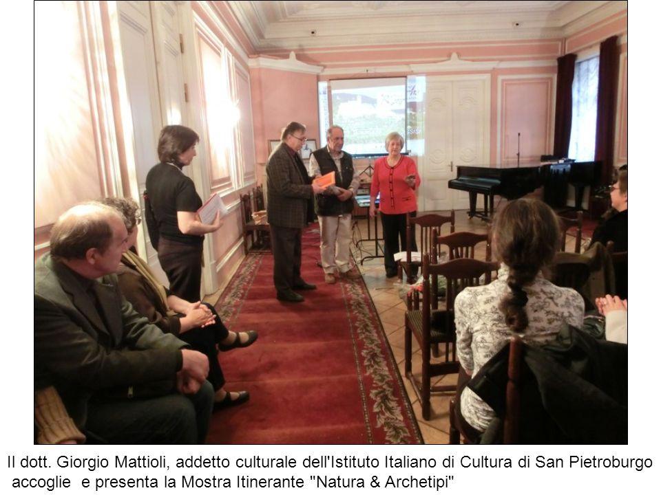 Il dott. Giorgio Mattioli, addetto culturale dell Istituto Italiano di Cultura di San Pietroburgo