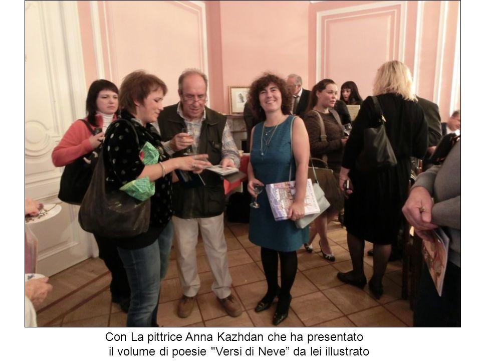 Con La pittrice Anna Kazhdan che ha presentato