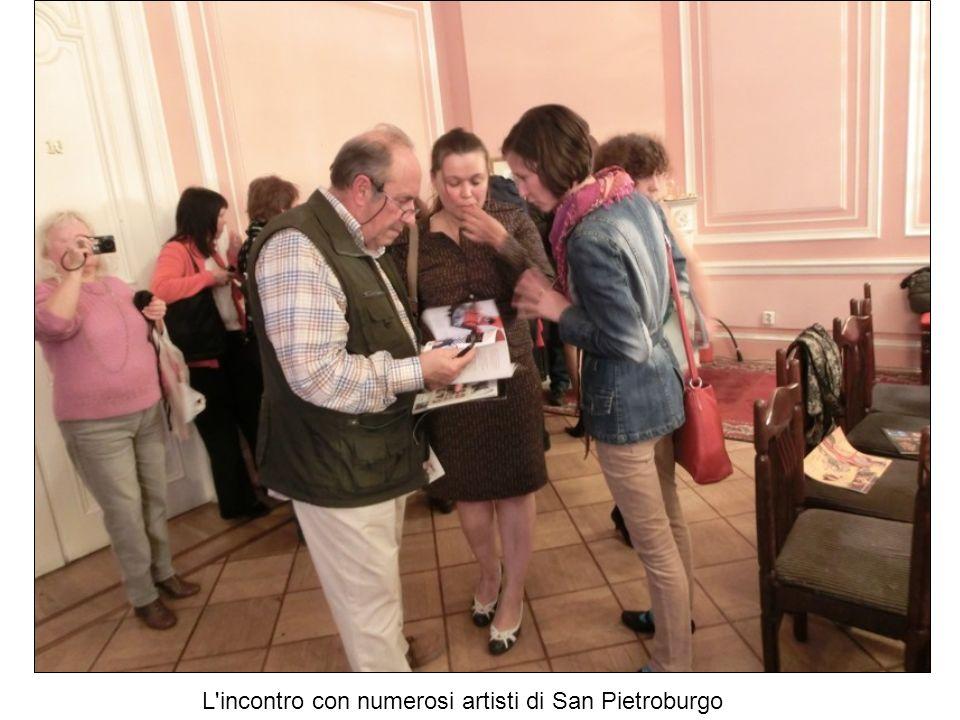 L incontro con numerosi artisti di San Pietroburgo